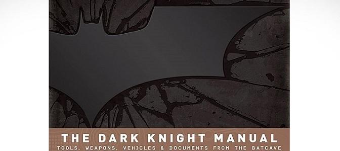 Geek Purchase: The Dark Knight Manual!