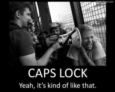 600capslock_kind_like_that