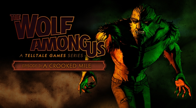 """The Wolf Among Us"" Review — A Crooked Mile (episode 3)"